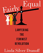 Icon of the event Fairly Equal: Lawyering the Feminist Revolution