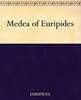 Great Books:  Euripides - Medea