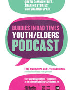 Icon of the event Buddies in Bad Times Youth/Elders Podcast: Queer Stories and Community Workshops