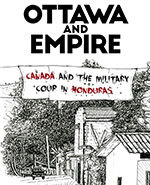 Icon of the event Ottawa and Empire: Canada and the Military Coup in Honduras
