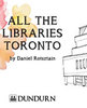 Icon of the event All the Libraries Toronto