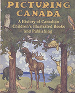 Icon of the event Picturing Canada: The Changing Face of Children's Book Illustration in Canada