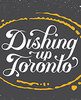 Dishing Up Toronto: Follow the Maize - From Mexico to the Great Lakes