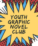 Icon of the event Youth Graphic Novel Club