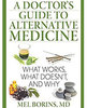 Icon of the event A Doctor's Guide to Alternative Medicine:  What Works, What Doesn't and Why