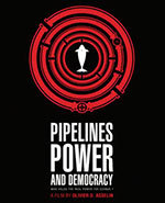 Icon of the event Film Club: Pipelines, Power and Democracy