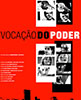 Icon of the event Brazilian film series: Vocação do Poder (documentary)