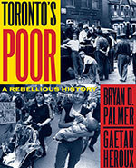 Icon of the event Toronto's Poor -  A Rebellious History