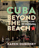 Icon of the event Cuba beyond the Beach - Stories of Life in Havana