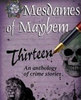 Icon of the event The Mesdames of Mayhem