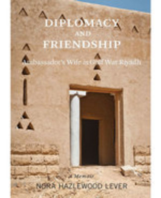 Icon of the event Diplomacy and Friendship: Ambassador's Wife in Gulf War Riyadh