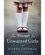 Icon of the event The Home for Unwanted Girls: A Reading by Joanna Goodman