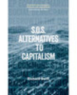 S.O.S. Alternatives to Capitalism
