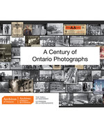 Icon of the event A Century of Ontario Photographs